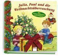 Julia, Paul und die Weihnachtsüberraschung
