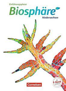 Biosphäre Sekundarstufe II - Niedersachsen: Einführungsphase - Schülerbuch
