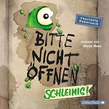 Schleimig!: 2 CDs (Bitte nicht öffnen, Band 2)
