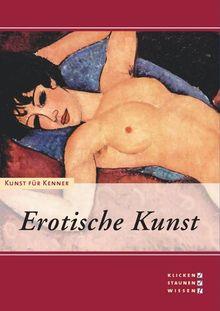 Kunst für Kenner - Erotische Kunst