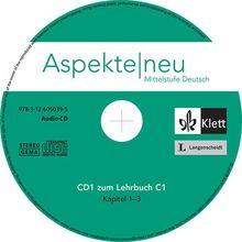 Aspekte neu C1: 3 Audio-CDs zum Lehrbuch