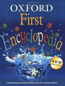 ENCYCLOPEDIA FIRST ENCYCLOPEDIA (Oxford First Encyclopedia)