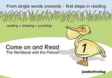 Come on and Read: The Workbook with the Pelican