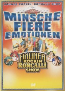 De Höhner - Minsche Fiere Emotionen - Höhner Rockin' Roncalli Show