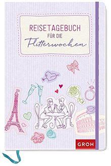 Reisetagebuch für die Flitterwochen (GROH Tagebuch)