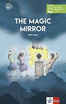 The Magic Mirror: Buch + Klett Augmented (Team Reader)