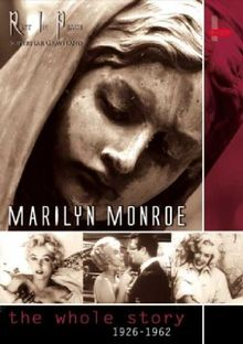 Marilyn Monroe - The Whole Story