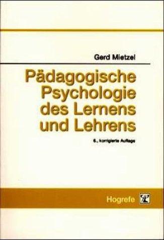 Pädagogische Psychologie des Lernens und Lehrens von Gerd ...