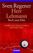 Herr Lehmann: Buch zum Film - Verfilmt mit Christian Ulmen, Detlev Buck und Katja Danowski