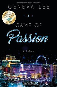 Game of Passion: Roman (Die Love-Vegas-Saga, Band 2)