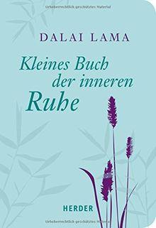 Kleines Buch der inneren Ruhe (HERDER spektrum)