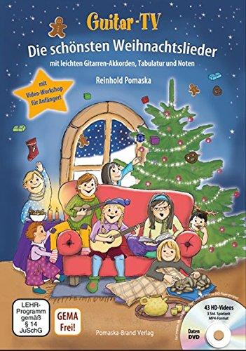 Die Schönsten Weihnachtslieder.Guitar Tv Die Schönsten Weihnachtslieder Mit Dvd Leichte Gitarren Akkorde Tabulatur Und Noten Inkl Video Workshop Für Gitarrenanfänger