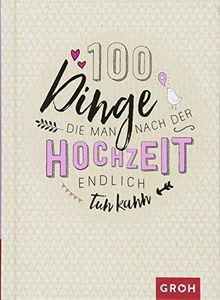 Hochzeit 100 dinge ideen buch 100 Dinge