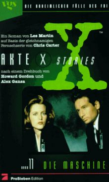 Akte X Stories, Die unheimlichen Fälle des FBI, Bd.11, Die Maschine