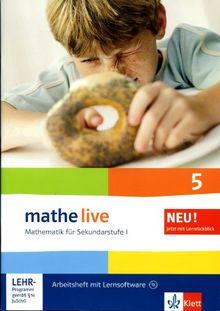 Mathe live - Mathematik für Sekundarstufe 1: Arbeitsheft mit Lösungsheft und Lernsoftware. 5. Schuljahr. Mit Lernrückblick
