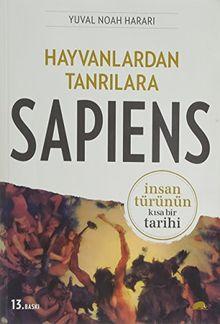 Hayvanlardan Tanrilara: Sapiens: Insan Türünün Kisa Bir Tarihi