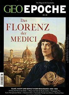 GEO Epoche / GEO Epoche 85/2017 - Das Florenz der Medici