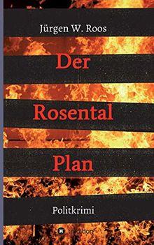 Der Rosental Plan: Politkrimi