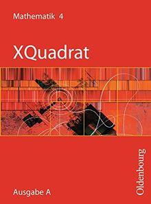 XQuadrat (Oldenbourg) - Ausgabe A - Baden-Württemberg, Hessen, Niedersachsen, Rheinland-Pfalz und das Saarland: Band 4: 8. Schuljahr - Schülerbuch