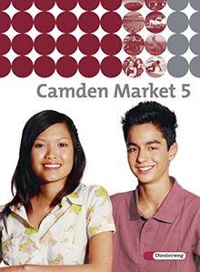 Camden Market / Binnendifferenzierendes Englischlehrwerk für die Sekundarstufe I und Grundschule 5 / 6 - Ausgabe 2005: Camden Market - Ausgabe 2005. ... Camden Market - Ausgabe 2005: Textbook 5