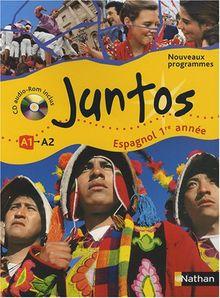espagnol ; 1ère année ; niveau A1, A2 ; manuel de l'élève (édition 2008)