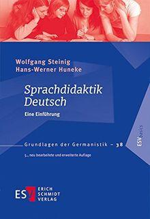 Sprachdidaktik Deutsch: Eine Einführung (Grundlagen der Germanistik (GrG), Band 38)
