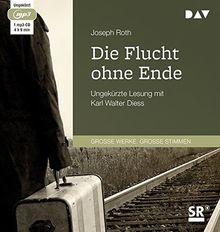 Die Flucht ohne Ende: Ungekürzte Lesung mit Karl Walter Diess (1 mp3-CD)