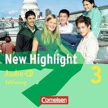 New Highlight - Allgemeine Ausgabe: Band 3: 7. Schuljahr - Lieder- und Text-CDs (Vollfassung): Texte zum Schülerbuch