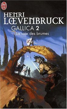 Gallica 2/LA Voix DES Brumes