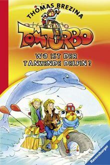 Tom Turbo 3: Wo ist der tanzende Delfin?