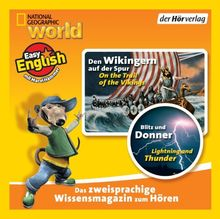 Den Wikingern auf der Spur/Blitz und Donner: On the Trail of the Vikings/Lightning and Thunder