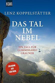 Das Tal im Nebel: Ein Fall für Commissario Grauner (Commissario Grauner ermittelt, Band 4)