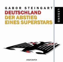 Deutschland - Abstieg eines Superstars. 2 CDs.