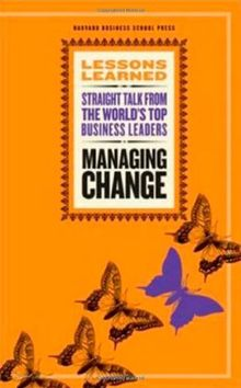 Managing Change (Lessons Learned)