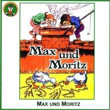 Max und Moritz/Münchhausens Abenteuer (nach G.A.Bürger)