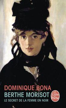 Berthe Morisot : Le Secret de la femme en noir (Ldp Litterature)