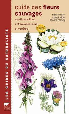 Guide des fleurs sauvages (Règne Vegetal)
