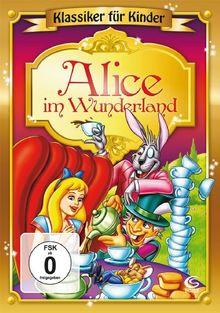Alice im Wunderland - Klassiker für Kinder