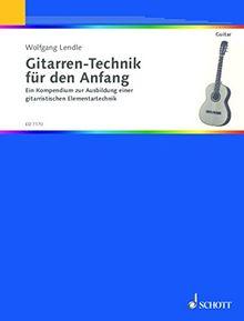 Gitarren-Technik für den Anfang: Ein Kompendium zur Ausbildung einer gitarristischen Elementartechnik. Gitarre. (Kreidler Gitarren-Studio)