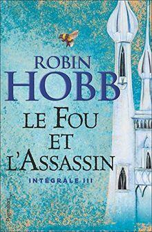Le Fou et l'Assassin, Intégrale 3 :: Intégrale III (Fantasy et imaginaire)