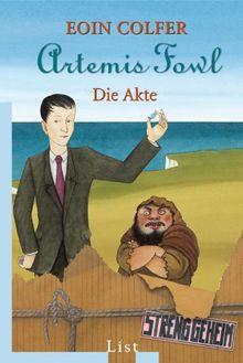 Artemis Fowl - Die Akte (Ein Artemis-Fowl-Roman)
