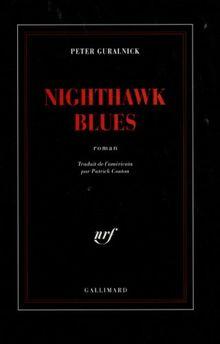 Nighthawk blues (Noire)