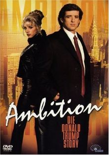 Ambition - Die Donald Trump Story