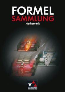 Formelsammlungen: Formelsammlung Mathematik: Für Hauptschulen und mittlere Reife
