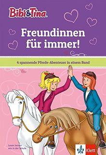 Bibi & Tina: Freundinnen für immer!: 4 spannende Pferde-Abenteuer in einem Band (Lesen lernen mit Bibi & Tina)