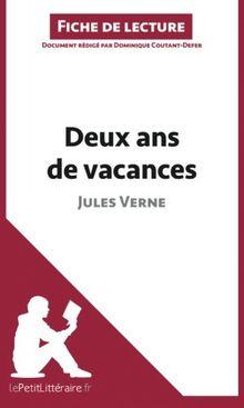 Deux ans de vacances de Jules Verne (Fiche de lecture): Résumé Complet Et Analyse Détaillée De L'oeuvre