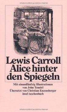 Alice hinter den Spiegeln (insel taschenbuch)