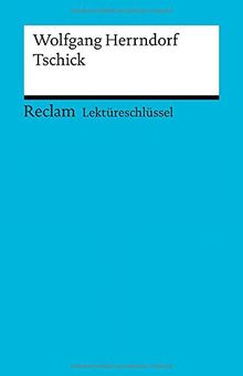 Lektüreschlüssel zu Wolfgang Herrndorf: Tschick