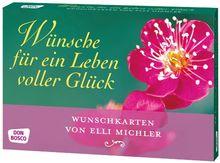 Wünsche für ein Leben voller Glück - Wunschkarten von Elli Michler