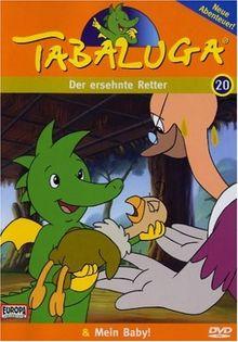 Tabaluga 20 - Der ersehnte Retter / Mein Baby